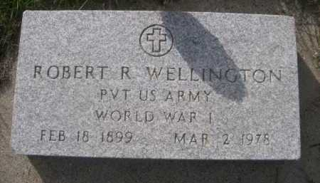 WELLINGTON, ROBERT R. - Dawes County, Nebraska | ROBERT R. WELLINGTON - Nebraska Gravestone Photos