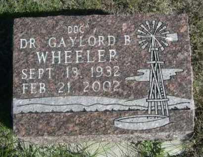 WHEELER, GAYLORD B. - Dawes County, Nebraska | GAYLORD B. WHEELER - Nebraska Gravestone Photos