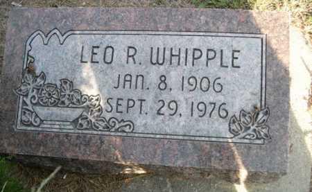 WHIPPLE, LEO R. - Dawes County, Nebraska | LEO R. WHIPPLE - Nebraska Gravestone Photos