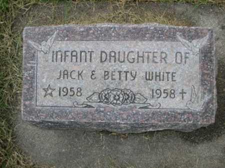 WHITE, INFANT DAUGHTER OF JACK & BETTY - Dawes County, Nebraska   INFANT DAUGHTER OF JACK & BETTY WHITE - Nebraska Gravestone Photos