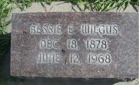 WILGUS, BESSIE E. - Dawes County, Nebraska | BESSIE E. WILGUS - Nebraska Gravestone Photos