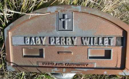 WILLET, BABY PERRY - Dawes County, Nebraska | BABY PERRY WILLET - Nebraska Gravestone Photos