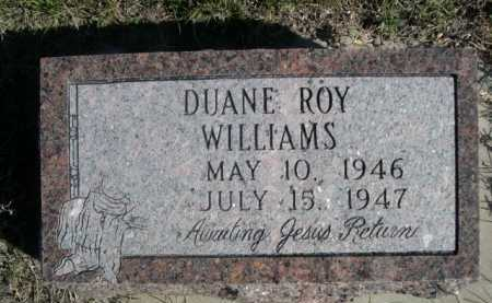 WILLIAMS, DUANE ROY - Dawes County, Nebraska | DUANE ROY WILLIAMS - Nebraska Gravestone Photos