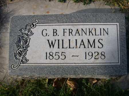 WILLIAMS, G. B. FRANKLIN - Dawes County, Nebraska | G. B. FRANKLIN WILLIAMS - Nebraska Gravestone Photos
