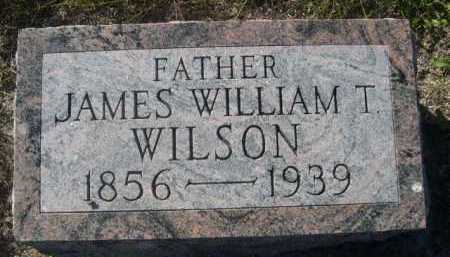 WILSON, JAMES WILLIAM T. - Dawes County, Nebraska | JAMES WILLIAM T. WILSON - Nebraska Gravestone Photos