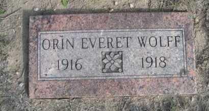 WOLFF, ORIN EVERET - Dawes County, Nebraska | ORIN EVERET WOLFF - Nebraska Gravestone Photos