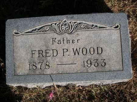 WOOD, FRED P. - Dawes County, Nebraska | FRED P. WOOD - Nebraska Gravestone Photos