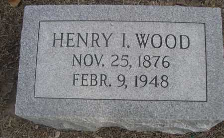 WOOD, HENRY I. - Dawes County, Nebraska | HENRY I. WOOD - Nebraska Gravestone Photos
