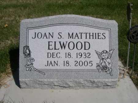 ELWOOD, JOAN S. MATTHIES - Dawes County, Nebraska | JOAN S. MATTHIES ELWOOD - Nebraska Gravestone Photos