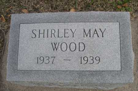 WOOD, SHIRLEY MAY - Dawes County, Nebraska | SHIRLEY MAY WOOD - Nebraska Gravestone Photos