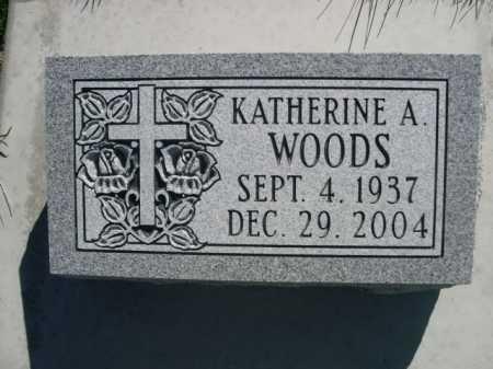 WOODS, KATHERINE A. - Dawes County, Nebraska | KATHERINE A. WOODS - Nebraska Gravestone Photos