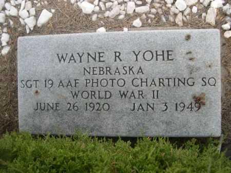 YOHE, WAYNE R. - Dawes County, Nebraska | WAYNE R. YOHE - Nebraska Gravestone Photos