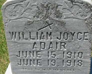 ADAIR, WILLIAM JOYCE - Dixon County, Nebraska   WILLIAM JOYCE ADAIR - Nebraska Gravestone Photos