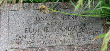 FRANK ANDREWS, EDNA M. - Dixon County, Nebraska | EDNA M. FRANK ANDREWS - Nebraska Gravestone Photos