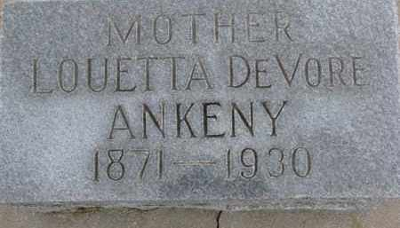 DEVORE ANKENY, LOUETTA - Dixon County, Nebraska | LOUETTA DEVORE ANKENY - Nebraska Gravestone Photos