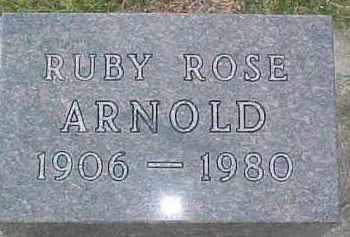 ARNOLD, RUBY ROSE - Dixon County, Nebraska | RUBY ROSE ARNOLD - Nebraska Gravestone Photos
