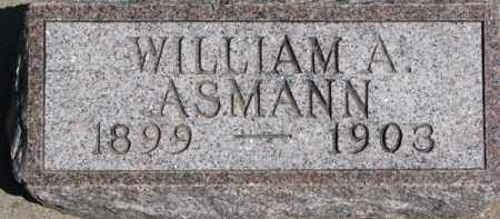 ASMANN, WILLIAM A. - Dixon County, Nebraska | WILLIAM A. ASMANN - Nebraska Gravestone Photos