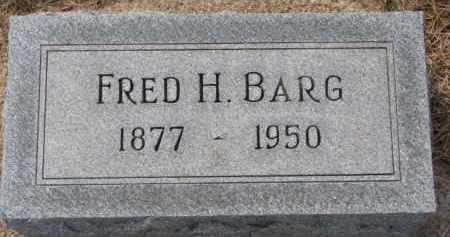 BARG, FRED H. - Dixon County, Nebraska | FRED H. BARG - Nebraska Gravestone Photos