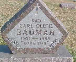 "BAUMAN, EARL E. ""OLE"" - Dixon County, Nebraska | EARL E. ""OLE"" BAUMAN - Nebraska Gravestone Photos"