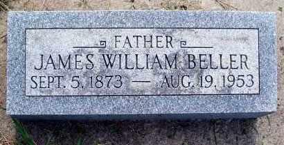 BELLER, JAMES WILLIAM - Dixon County, Nebraska | JAMES WILLIAM BELLER - Nebraska Gravestone Photos