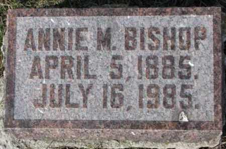 BISHOP, ANNIE M. - Dixon County, Nebraska | ANNIE M. BISHOP - Nebraska Gravestone Photos
