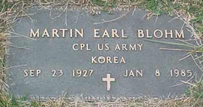BLOHM, MARTIN EARL (KOREA MARKER) - Dixon County, Nebraska | MARTIN EARL (KOREA MARKER) BLOHM - Nebraska Gravestone Photos