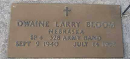 BLOOM, DWAINE LARRY (MILITARY MARKER) - Dixon County, Nebraska   DWAINE LARRY (MILITARY MARKER) BLOOM - Nebraska Gravestone Photos