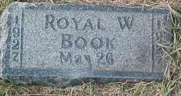 BOOK, ROYAL W. - Dixon County, Nebraska | ROYAL W. BOOK - Nebraska Gravestone Photos