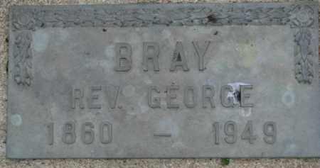 BRAY, GEORGE (REV) - Dixon County, Nebraska | GEORGE (REV) BRAY - Nebraska Gravestone Photos
