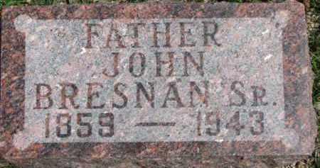 BRESNAN, JOHN SR. - Dixon County, Nebraska   JOHN SR. BRESNAN - Nebraska Gravestone Photos