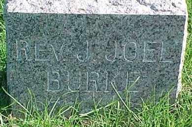 BURKE, J. JOEL (REV) - Dixon County, Nebraska | J. JOEL (REV) BURKE - Nebraska Gravestone Photos