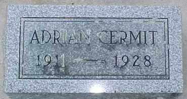 CERMIT, ADRIAN - Dixon County, Nebraska | ADRIAN CERMIT - Nebraska Gravestone Photos