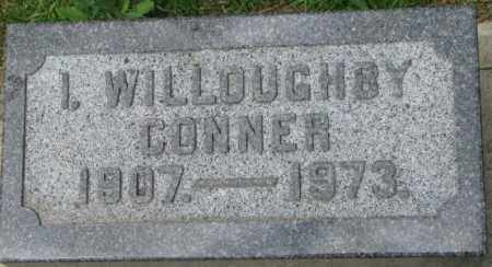 CONNER, I. WILLOUGHBY - Dixon County, Nebraska | I. WILLOUGHBY CONNER - Nebraska Gravestone Photos