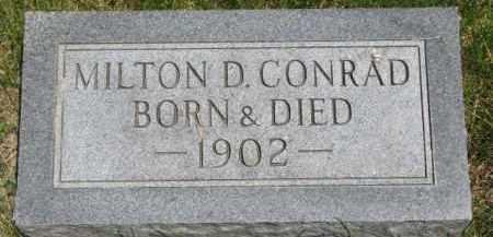 CONRAD, MILTON D. - Dixon County, Nebraska   MILTON D. CONRAD - Nebraska Gravestone Photos