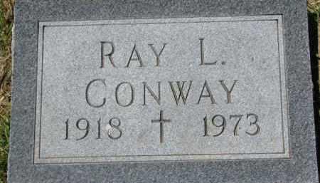 CONWAY, RAY L. - Dixon County, Nebraska | RAY L. CONWAY - Nebraska Gravestone Photos
