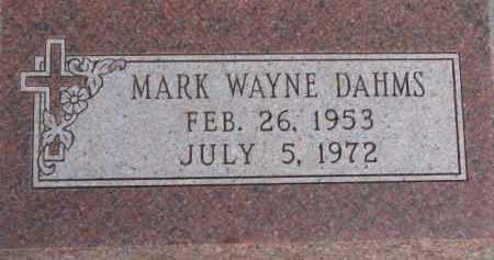 DAHMS, MARK WAYNE - Dixon County, Nebraska   MARK WAYNE DAHMS - Nebraska Gravestone Photos