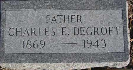 DEGROFT, CHARLES E. - Dixon County, Nebraska | CHARLES E. DEGROFT - Nebraska Gravestone Photos
