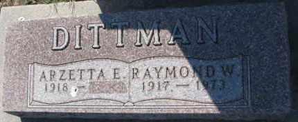 DITTMAN, RAYMOND W. - Dixon County, Nebraska | RAYMOND W. DITTMAN - Nebraska Gravestone Photos