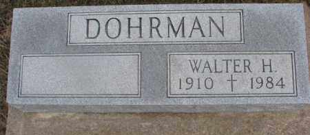 DOHRMAN, WALTER H. - Dixon County, Nebraska | WALTER H. DOHRMAN - Nebraska Gravestone Photos