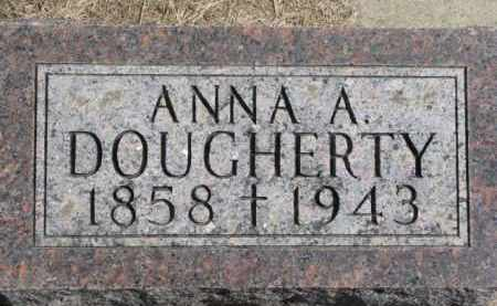 DOUGHERTY, ANNA A. - Dixon County, Nebraska   ANNA A. DOUGHERTY - Nebraska Gravestone Photos