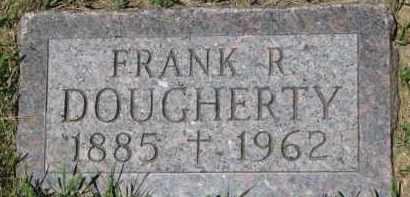 DOUGHERTY, FRANK R. - Dixon County, Nebraska | FRANK R. DOUGHERTY - Nebraska Gravestone Photos