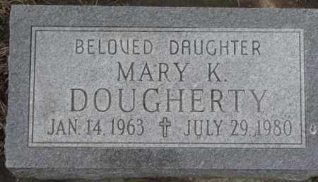 DOUGHERTY, MARY K. - Dixon County, Nebraska | MARY K. DOUGHERTY - Nebraska Gravestone Photos
