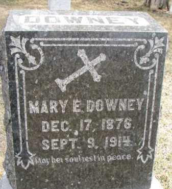 DOWNEY, MARY E. - Dixon County, Nebraska | MARY E. DOWNEY - Nebraska Gravestone Photos