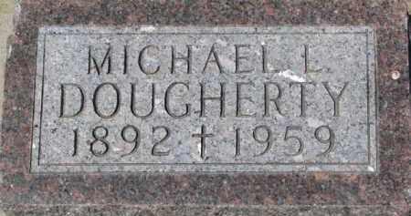 DOUGHERTY, MICHAEL L. - Dixon County, Nebraska | MICHAEL L. DOUGHERTY - Nebraska Gravestone Photos