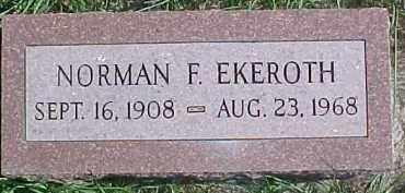 EKEROTH, NORMAN F. - Dixon County, Nebraska   NORMAN F. EKEROTH - Nebraska Gravestone Photos