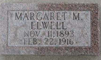 ELWELL, MARGARET M. - Dixon County, Nebraska   MARGARET M. ELWELL - Nebraska Gravestone Photos