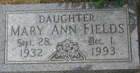 FIELDS, MARY ANN - Dixon County, Nebraska | MARY ANN FIELDS - Nebraska Gravestone Photos