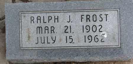 FROST, RALPH J. - Dixon County, Nebraska | RALPH J. FROST - Nebraska Gravestone Photos