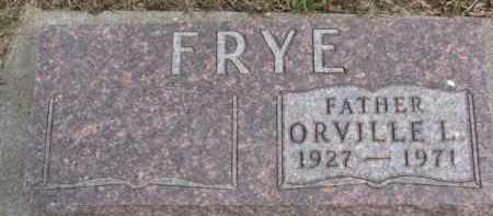 FRYE, ORVILLE L. - Dixon County, Nebraska | ORVILLE L. FRYE - Nebraska Gravestone Photos