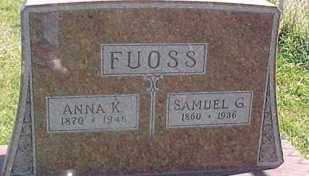 FUOSS, ANNA K. - Dixon County, Nebraska | ANNA K. FUOSS - Nebraska Gravestone Photos